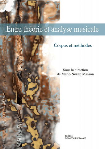 Read more about the article Publication— Entre théorie et analyse musicale. Corpus et méthodes