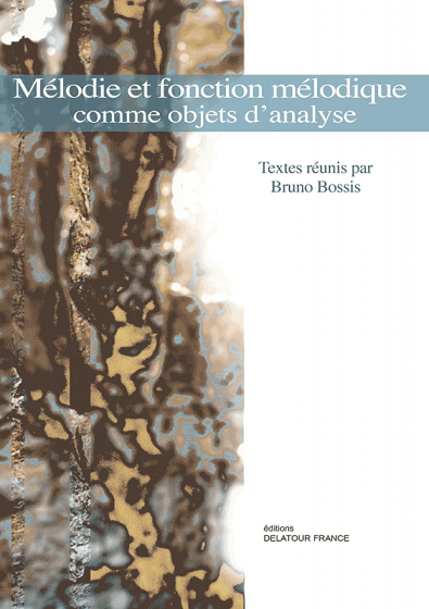You are currently viewing Publication — Mélodie et fonction mélodique comme objets d'analyse