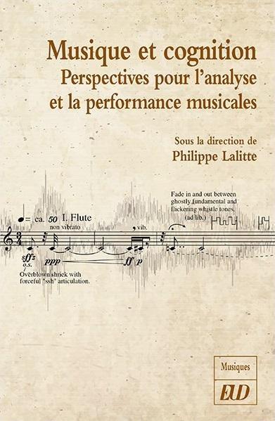 Read more about the article Publication — Musique et cognition : perspectives pour l'analyse et la performance musicales
