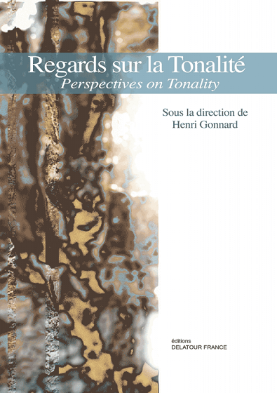 You are currently viewing Publication — Regards sur la tonalité. Perspectives on Tonality